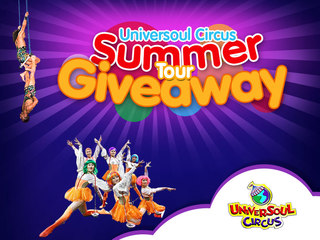 Enter to win: Universoul Circus Summer Tour