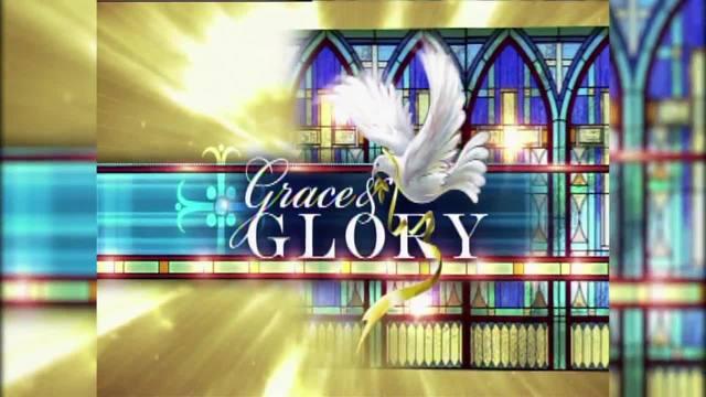 Grace -amp- Glory